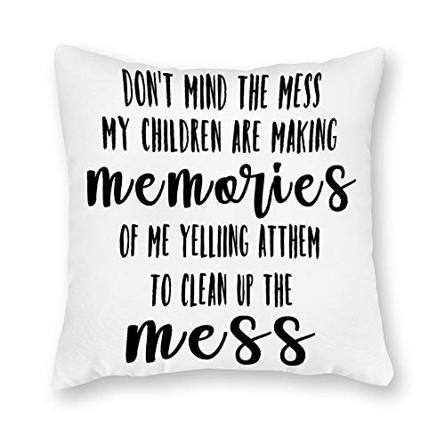tian huan88 Velvet Soft Decorative Square Throw Pillow Case Cushion Covers Pillowcases for Livingroom Sofa Bedroom 66x66cm -Don't Mind The Mess My Children Are Making Memories Of Mess