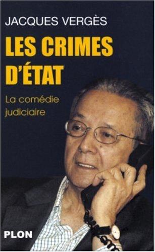 Les Crimes d'état : La comédie judiciaire