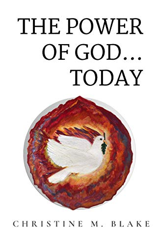 THE POWER OF GOD...TODAY (English Edition)