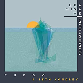 Examíname - Search My Heart (Versión Bilingüe) feat. Seth Condrey