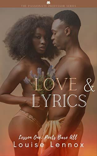Love & Lyrics: A Professor Student Romance Novella (Passionate Professors Book 1)