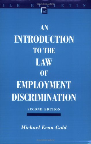 Introduction to the Law of Employment Discrimination (ILR Bulletin)