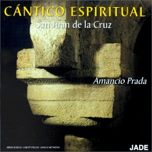 Cantico Espiritual - San Juan De La Cruz