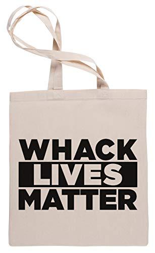 Wigoro Whack Lives Matter - Humor Bolsa De Compras Tote Beige Shopping Bag