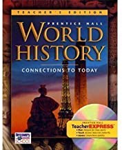 Prentice Hall World History Connections to Today Florida Teacher Edition