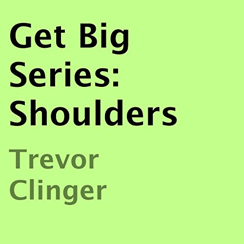 Get Big Series: Shoulders audiobook cover art