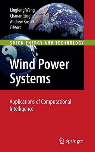 Wind Power Systems: Applications of Computational Intelligence (Green Energy and Technology)
