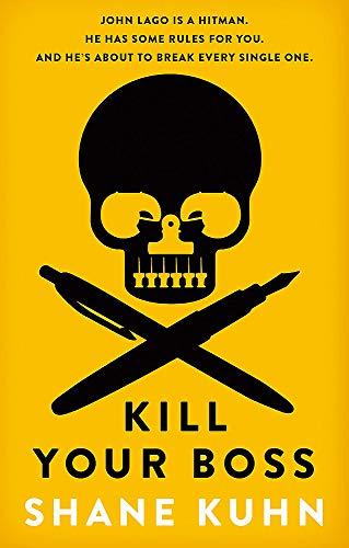 Kill Your Boss: The Intern's Handbook (A John Lago Thriller)