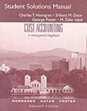Best cost accounting a managerial emphasis solution manual Reviews