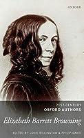 Elizabeth Barrett Browning (21st-century Oxford Authors)