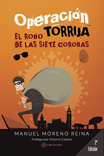 Operación Torrija: El robo de las siete coronas