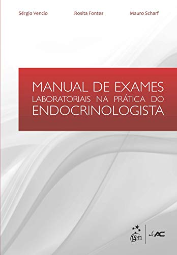 Manual de Exames Laboratoriais na Prática do Endocrinologista