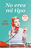 No eres mi tipo (Best Seller)