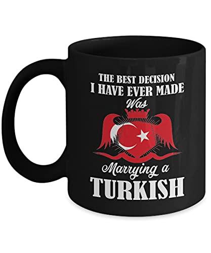 N\A Regalos turcos - la Mejor decisión Que he tomado fue casarme con Tazas de cerámica turcas - Taza de café turca Taza de té Negro