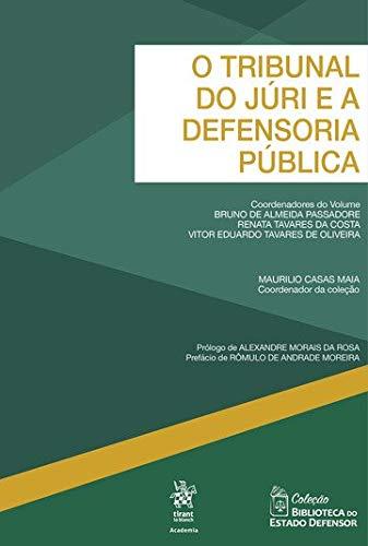 O Tribunal do Júri e a Defensoria Pública