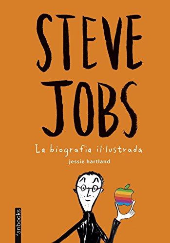 Steve Jobs. La biografia il·lustrada
