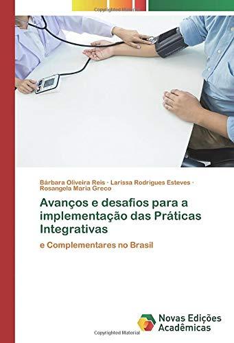 Avanços e desafios para a implementação das Práticas Integrativas: e Complementares no Brasil