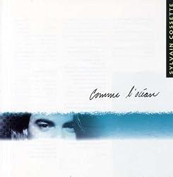 Comme L\'ocean by Sylvain Cossette