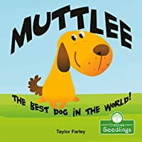 Muttlee: The Best Dog in the World! (I Read-n-rhyme)