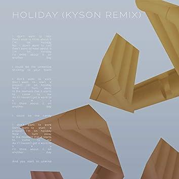 Holiday (Kyson Remix)