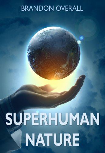 Superhuman Nature (English Edition)
