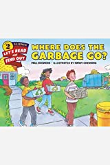 WHERE DOES THE GARBAGE GO Paperback