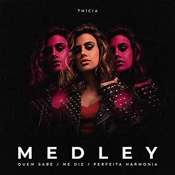 Medley: Quem Sabe / Me Diz / Perfeita Harmonia