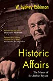 Historic Affairs: The Muses of Sir Arthur Bryant