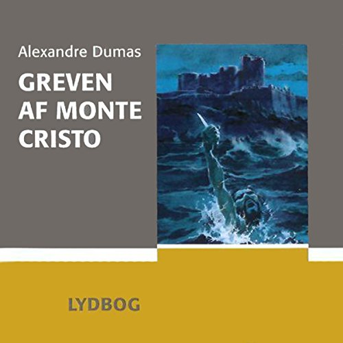 Greven af Monte Cristo [The Count of Monte Cristo] audiobook cover art