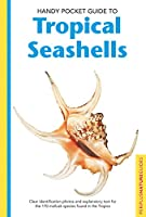 Handy Pocket Guide to Tropical Seashells (Handy Pocket Guides)