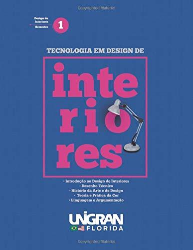 Interiores 1: Unigran Florida 2019 (Portuguese Edition)