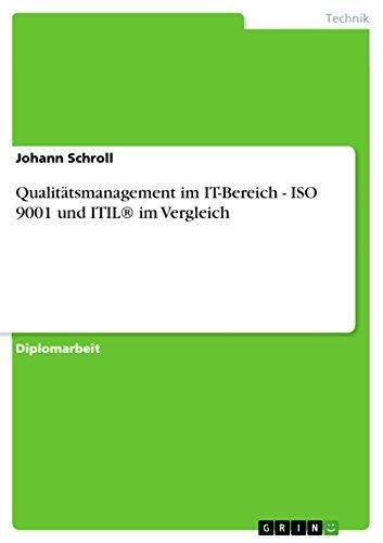 Qualitätsmanagement im IT-Bereich - ISO 9001 und ITIL® im Vergleich