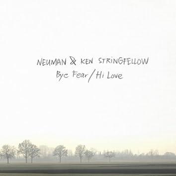 Bye Fear / Hi Love (Deluxe Edition)