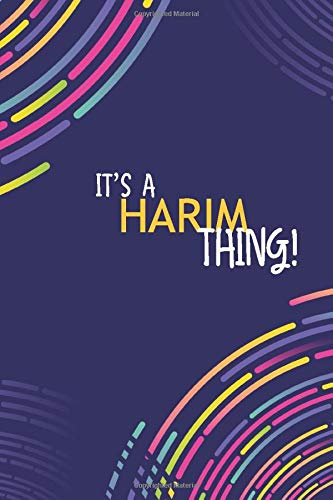 IT'S A HARIM THING: YOU WOULDN'T UNDERSTAND Lined Notebook / Journal Gift, 120 Pages, Glossy Finish
