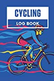 Cycling Log Book: Daily Training Tracker, Handy Sized 6x9 inches, Cyclist Notebook, Track and Record to Improve Riding Performance, Valuable Keepsake c/w Sketchbook, Graph, Ruled Journal