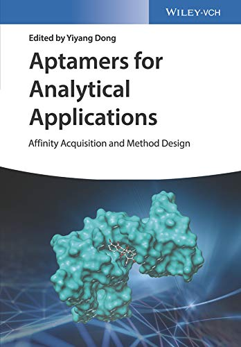 Aptamers for Analytical Applications: Affinity Acquisition and Method Design