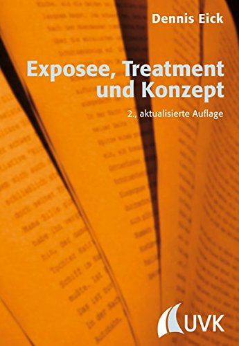 Exposee, Treatment und Konzept (Praxis Film)