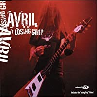 Losing Grip by Avril Lavigne (2003-05-13)
