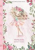 Prima Alba - ab jetzt 1.Klasse: Ballerina Ballet Schreiblernheft und Malbuch A4 110 Seiten, Geschenk für Mädchen zur Einschulung und zum Buchstaben schreiben lernen