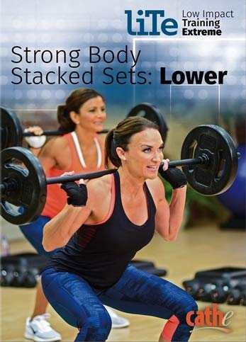 Cathe Friedrich LITE Series (Low Impact Training Extreme) Body Stacked Sets: Lower