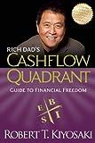 Rich Dad's CASHFLOW Quadrant - Rich Dad's Guide to Financial Freedom by Kiyosaki, Robert T. (2011) Paperback - Plata Publishing - 23/06/2011