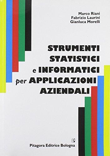 Strumenti statistici e informatici per applicazioni aziendali