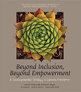 Beyond Inclusion, Beyond Empowerment A Developmental Strategy to Liberate Everyone