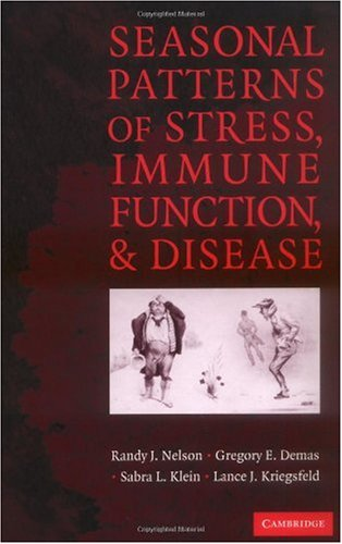 Seasonal Patterns of Stress, Immune Function, and Disease (English Edition)