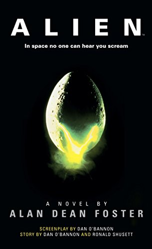 Alien: The Official Movie Novelization (English Edition)