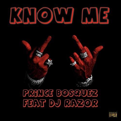 Prince Bosquez feat. Dj Razor