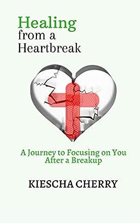 Healing From a Heartbreak