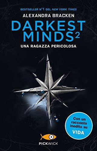 Darkest Minds 2: Una ragazza pericolosa