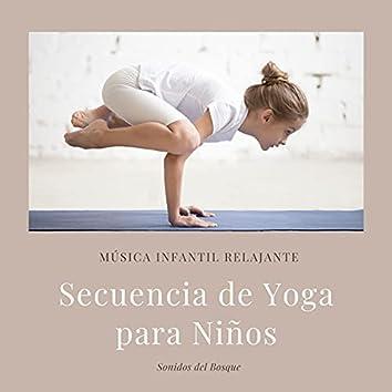 Secuencia de Yoga para Niños: Música Infantil Relajante, Sonidos del Bosque