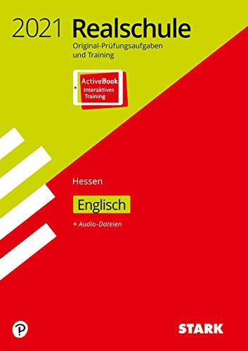 STARK Original-Prüfungen und Training Realschule 2021 - Englisch - Hessen: Ausgabe mit ActiveBook